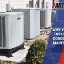 Why You Need Routine Air Conditioning Maintenance