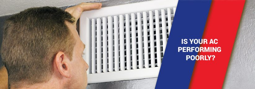 Is Your AC Performing Poorly?
