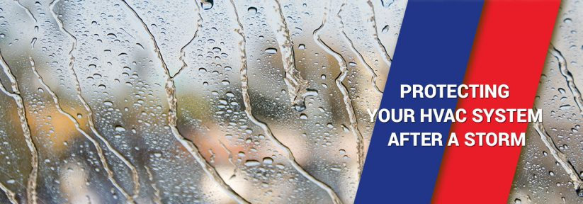 Protecting Your HVAC System After a Storm